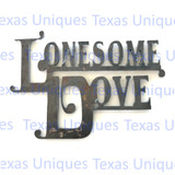 Lonesome Dove Metal Cut Out Small Metal Art