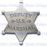 Old West Deputy US Marshall Reproduction Badge