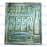 Bar Pub & Beer Signs FREE BEER TOMORROW Man Cave Decor