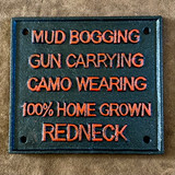 Redneck Wall Art Sign Plaque