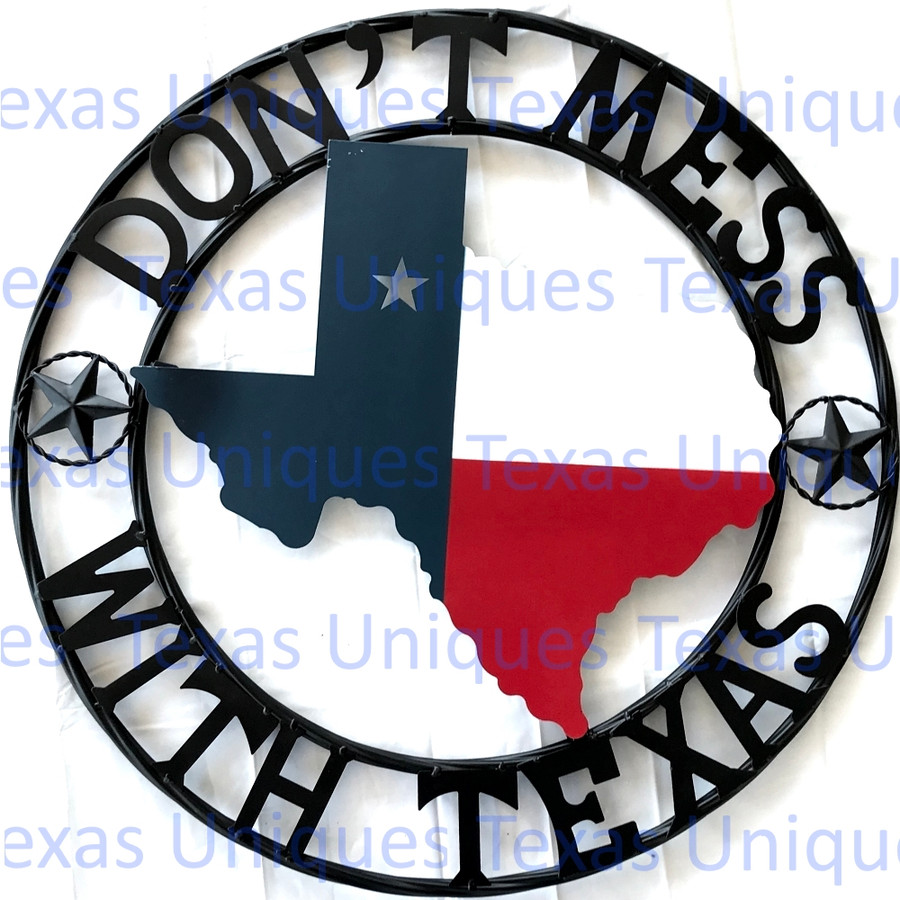 Texas Metal Art State Of Texas With Stars Don't Mess With Texas