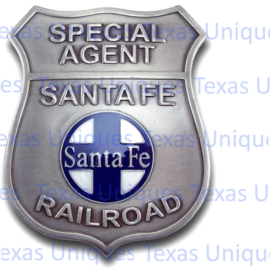 Old West Special Agent Santa Fe Railroad Reproduction Badge