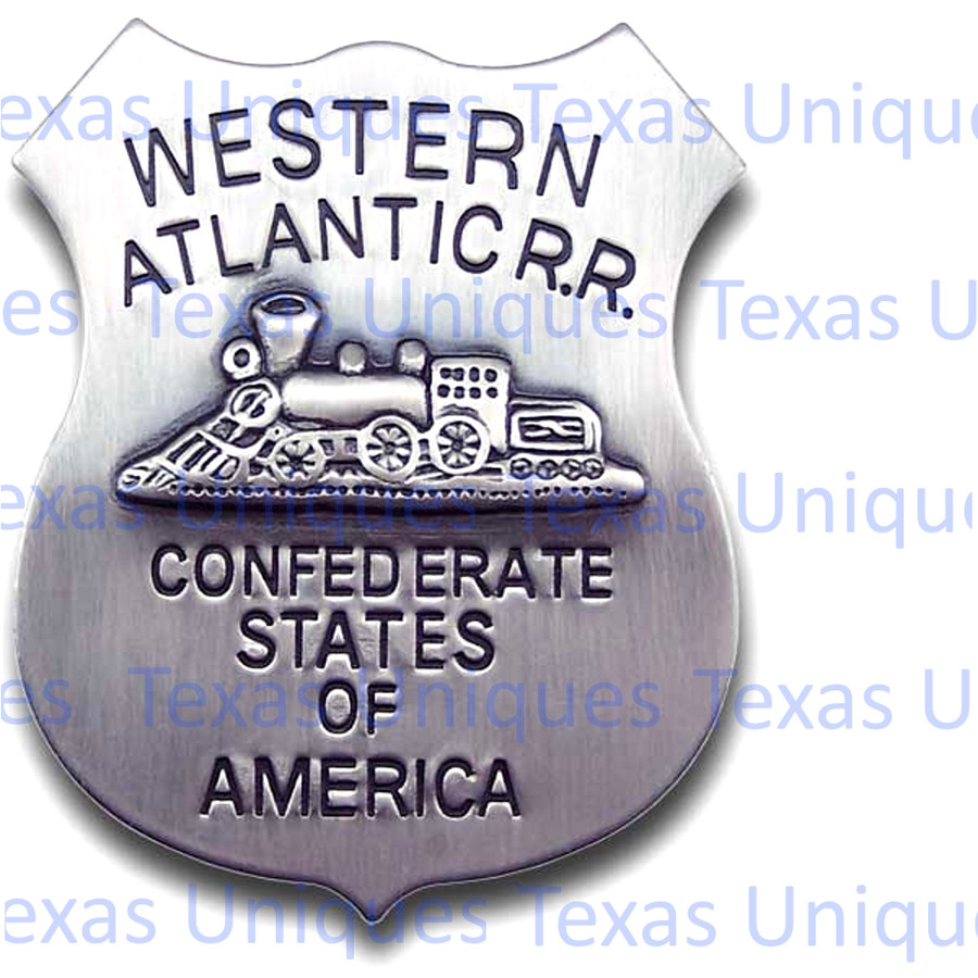 Old West Western Atlantic CSA Railroad Replica Badge