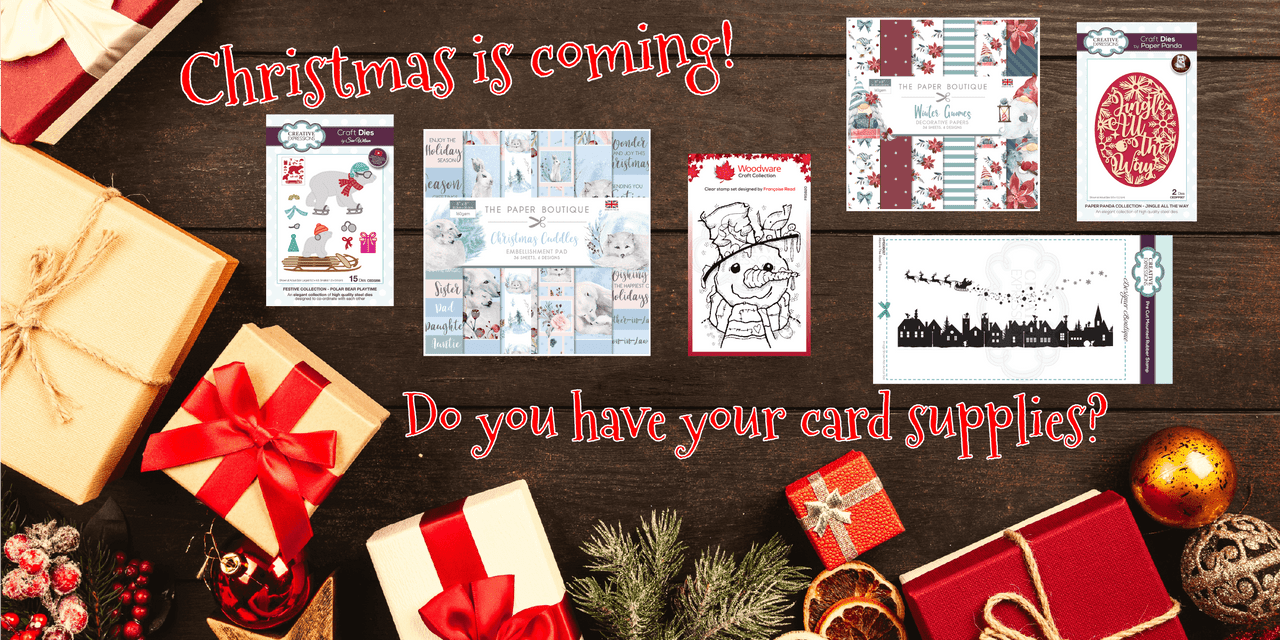 Christmas card papercraft supplies - Christmas is coming! Do you have your card supplies?