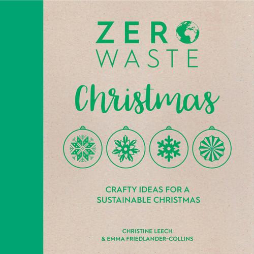 Zero Waste: Christmas by Emma Friedlander-Collins