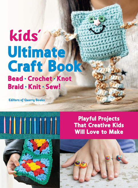 Kids' Ultimate Craft Book by Quarry Books