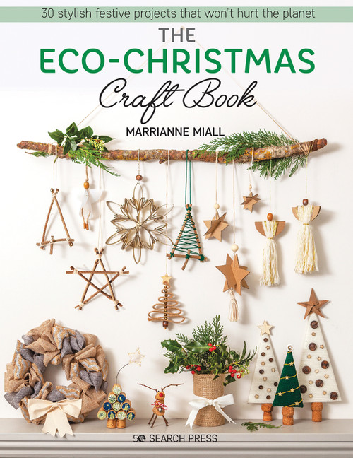 The Eco-Christmas Craft Book by Marrianne Miall