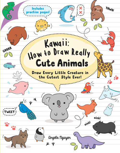 Kawaii: How to Draw Really Cute Animals