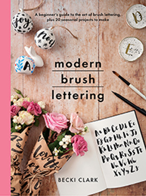 Modern Brush Lettering by Becki Clark