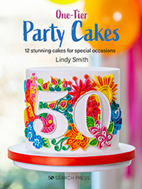 One-Tier Party Cakes by Lindy Smith