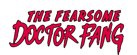 The Fearsome Doctor Fang title image