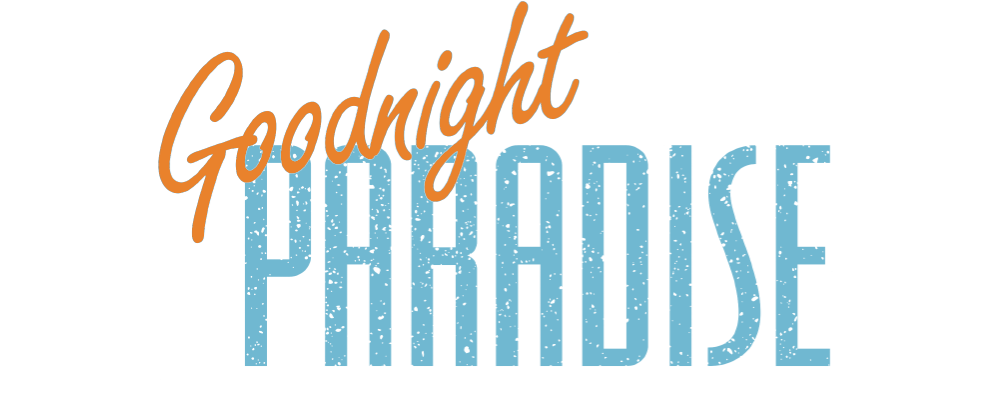 Goodnight Paradise title page