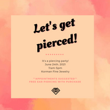 June Piercing Party
