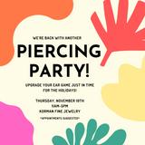 November Piercing Party