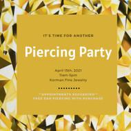 April Piercing Party