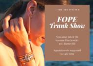 Fope Trunk Show