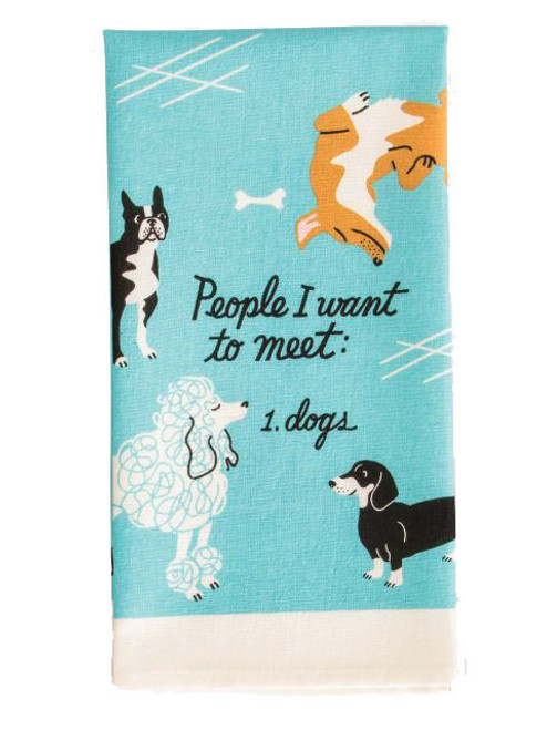 People I Want To Meet, DOGS Dish Towel