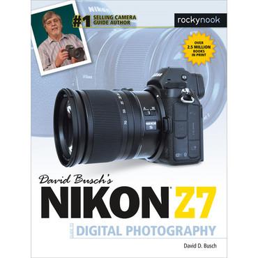 David D. Busch Book: Nikon Z7 Guide to Digital Photography