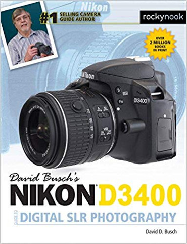 David D. Busch Book: Nikon D3400 Guide to Digital SLR Photography