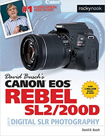 David D. Busch Book: Canon EOS Rebel SL2/200D Guide to Digital SLR Photography