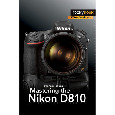Darrell Young Book: Mastering the Nikon D810