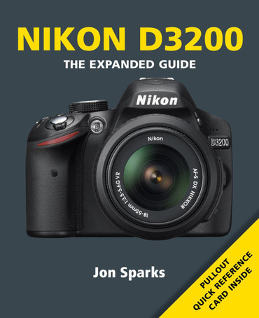 Nikon D5300 The Expanded Guide by Jon Sparks