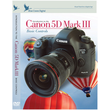 Introduction To The Canon 5D Mark III