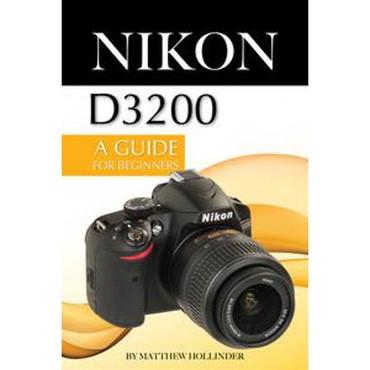 Nikon D3200  Guide