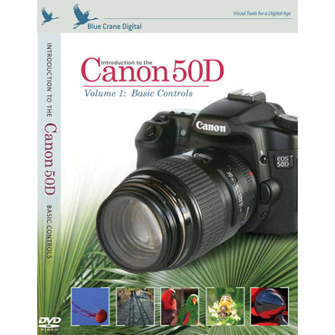 Introduction To The Canon 50D: Volume 1