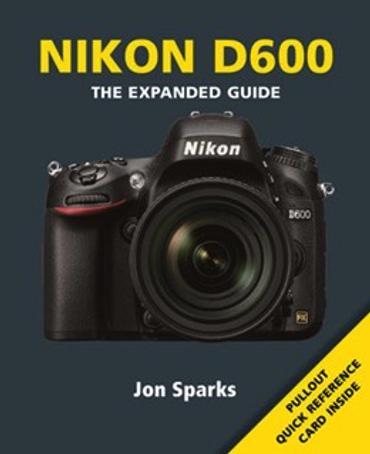Nikon D600 Guide