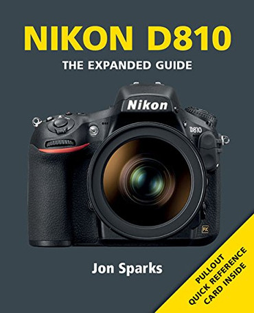 The Expanded GuideNikon D810