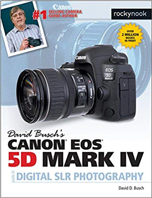 David D. Busch Book: Canon EOS 5D Mark IV Guide to Digital SLR Photography
