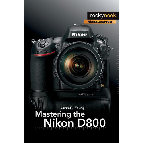 Darrell Young Book: Mastering the Nikon D800