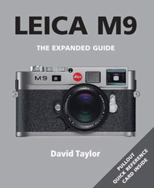 The Expanded Gujde Leica M9