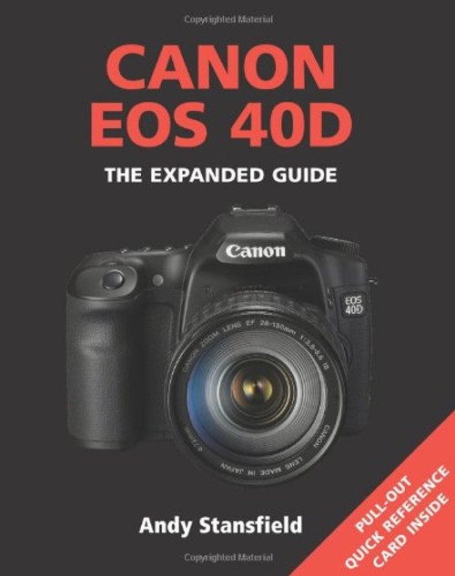 Canon EOS 40D Expanded Guide