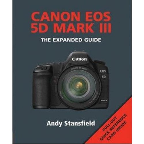 Canon Eos 5D Mark III Guide