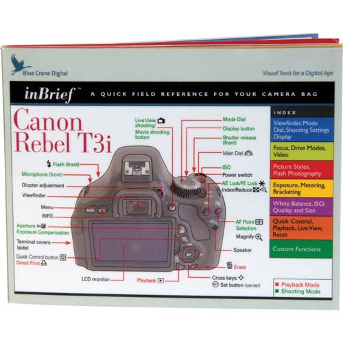 Inbrief A Quick Field Reference F/ Canon Rebel T3i