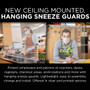New Ceiling Mounted, Hanging Sneeze Guards