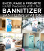 Promote Hand Washing with The Bannitizer Sanitizing Station. Offered with New Stock Artwork!