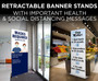 Retractable Banner Stands with Important Health & Social Distancing Messages