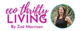 Happy to be featured by the Queen of Eco Thrifty... Zoe Morrision
