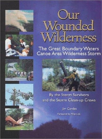 Book. Our Wounded Wilderness