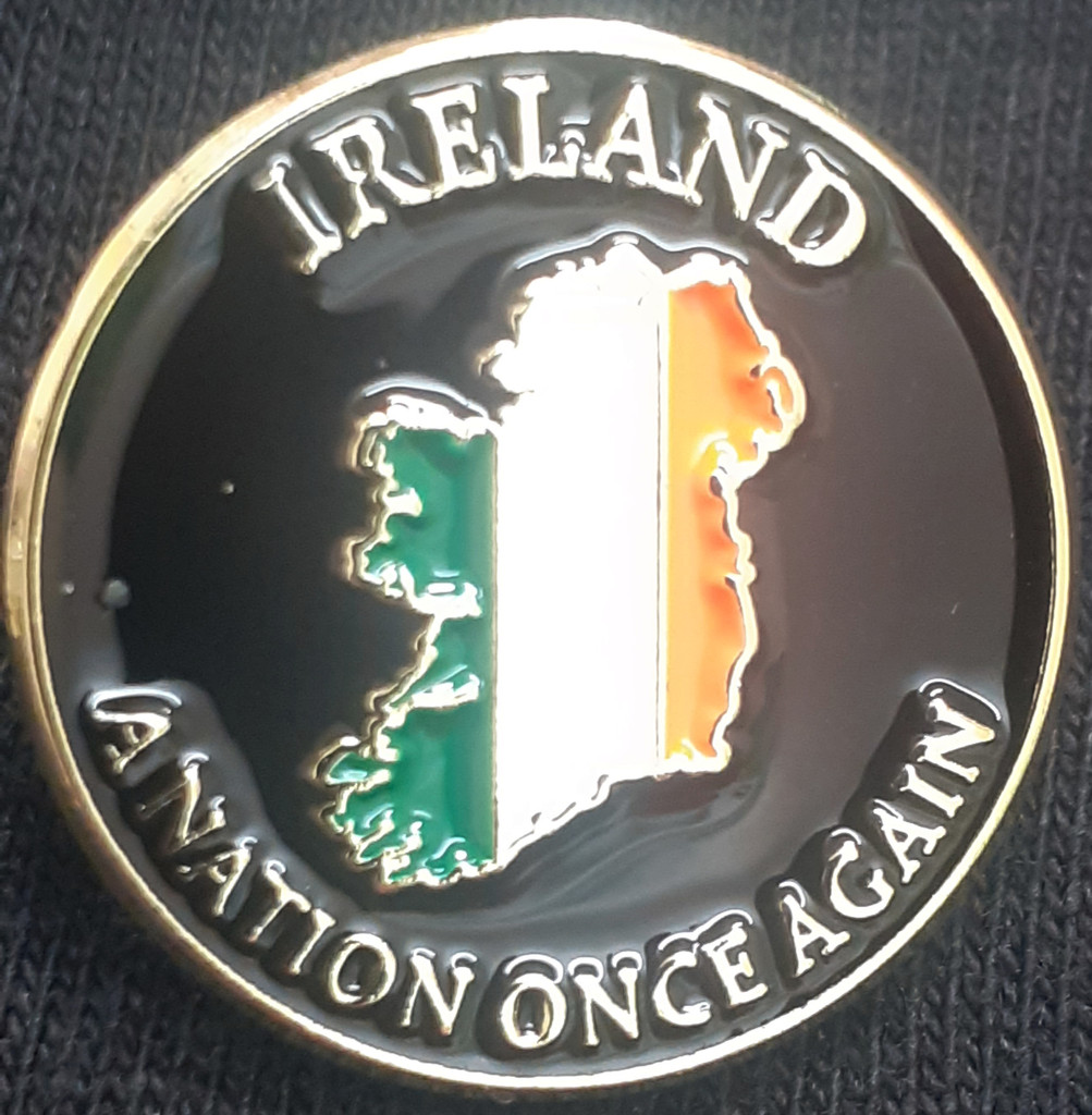 Ireland-A Nation Once Again badge
