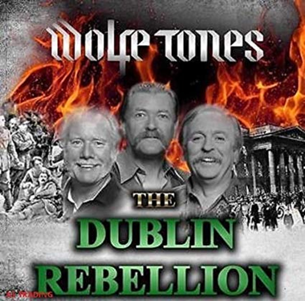 Wolfe Tones  -  The Dublin Rebellion 1916