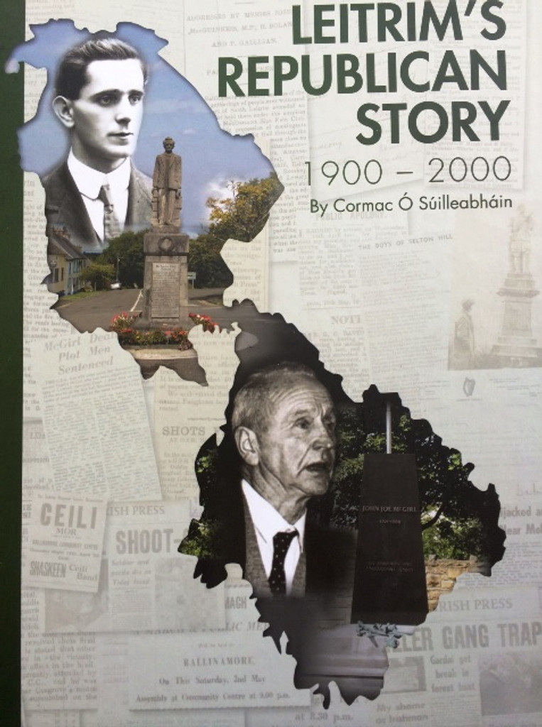 LEITRIM'S REPUBLICAN STORY NEW REVISED AND ENLARGED EDITION
