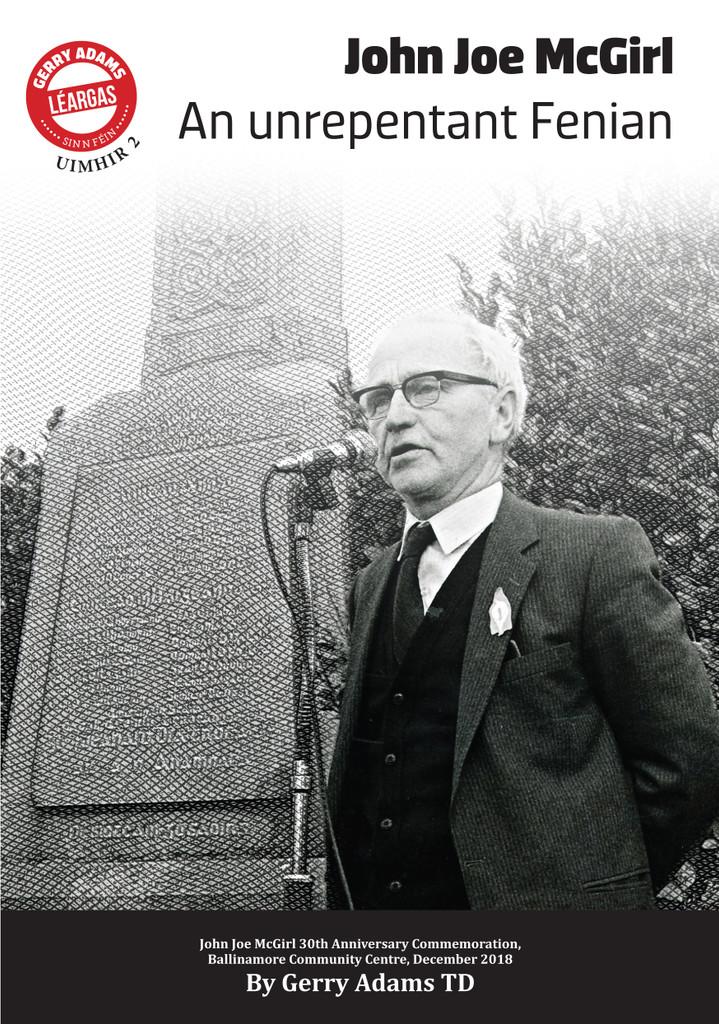John Joe McGirl: An Unrepentant Fenian By Gerry Adams TD