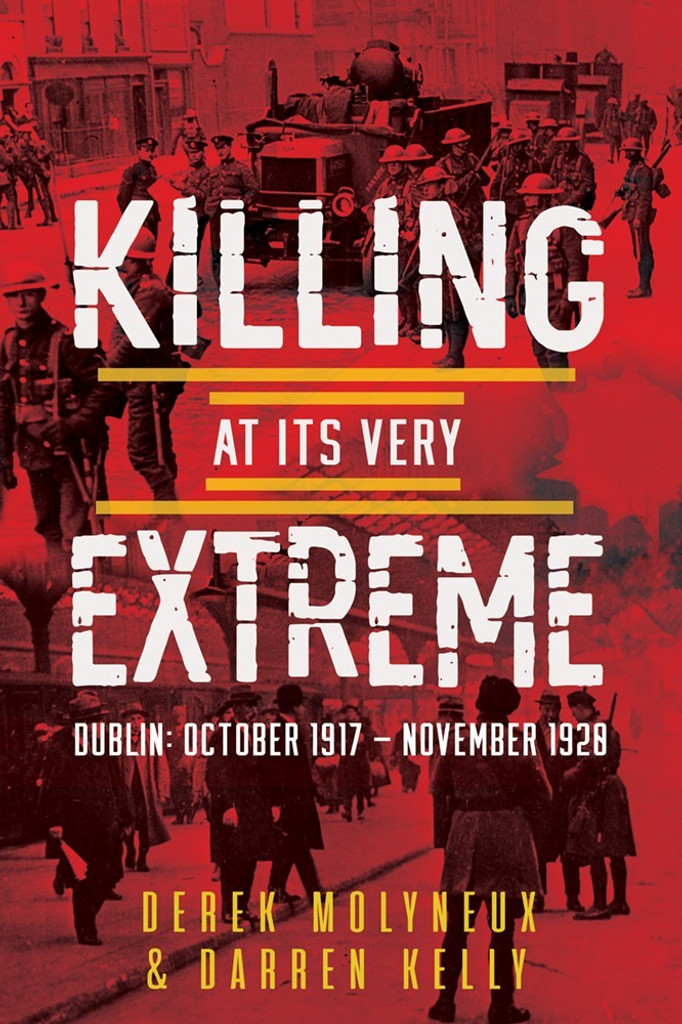 Killing at its Very Extreme Book By Derek Molyneux , Darren Kelly