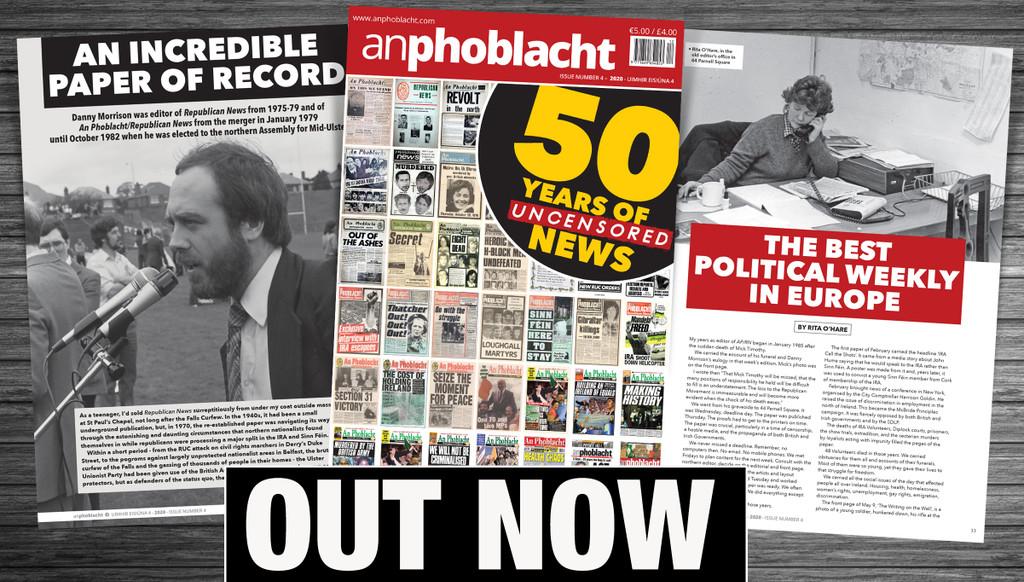 An Phoblacht Magazine 50th Anniversary Edition