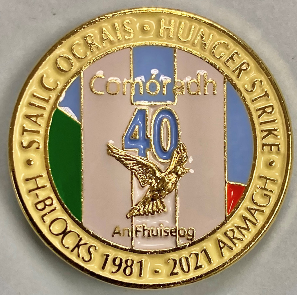 40th Anniversary 1981 Hunger Strike Badge