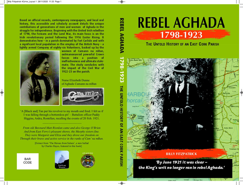 Rebel Aghada 1798-1923 - The Untold Story of an East Cork Parish' by Billy Fitzpatrick. Signed by the author